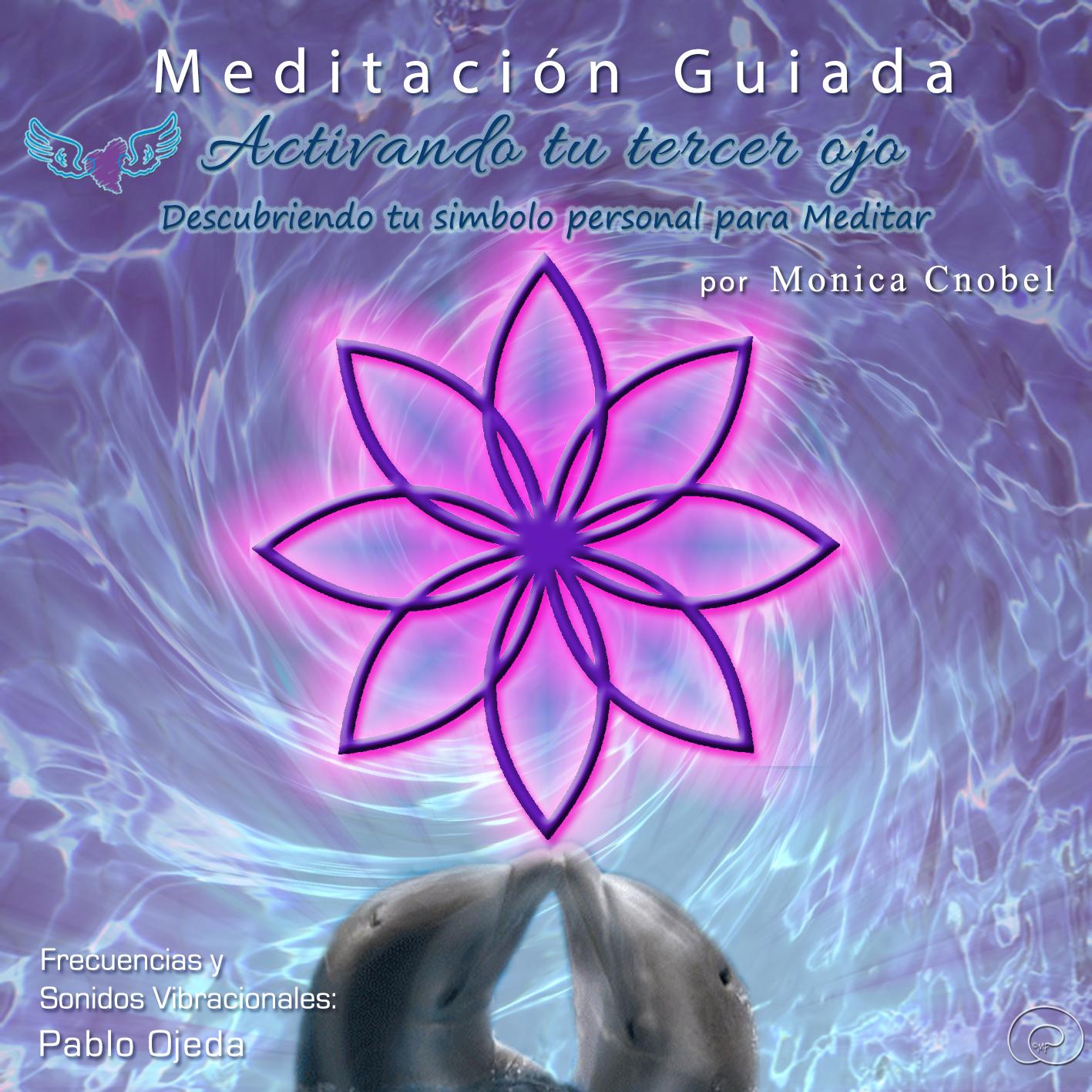 Meditacion activando el tercer ojo